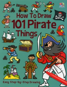 Image for How to Draw 101 Pirate Things