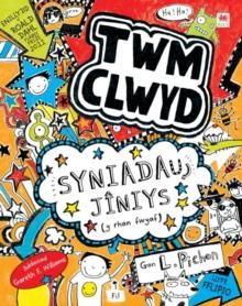 Cyfres Twm Clwyd: Syniadau Jniys (y rhan fwyaf)