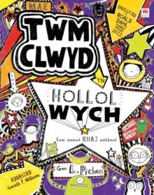 Cyfres Twm Clwyd: Mae Twm Clwyd yn Hollol Wych (Am Wneud Rhai Pethau)