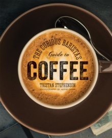 Image for The curious barista's guide to coffee