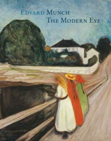 Image for Edvard Munch  : the modern eye