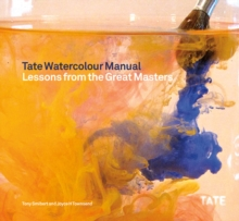 Image for Tate watercolour manual  : lessons from the great masters