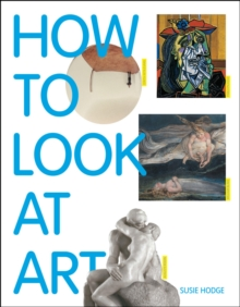 Image for How to look at art