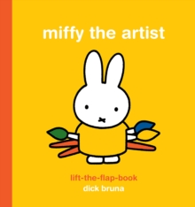 Image for Miffy the Artist Lift-the-Flap Book
