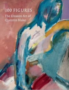 Image for 100 figures  : the unseen art of Quentin Blake