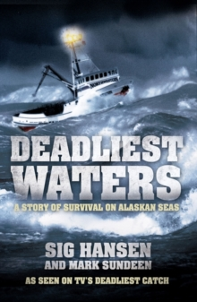 Image for Deadliest waters  : a story of survival on Alaskan seas