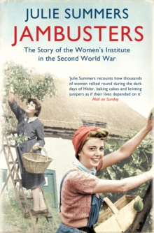 Image for Jambusters  : the story of the Women's Institute in the Second World War