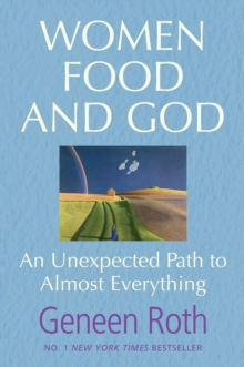 Image for Women food and God  : an unexpected path to almost everything