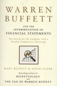Image for Warren Buffett and the interpretation of financial statements  : the search for the company with a durable competitive advantage