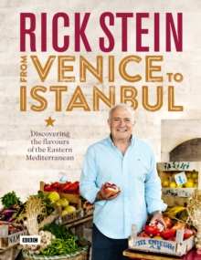 Image for Rick Stein - from Venice to Istanbul