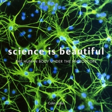 Image for Science is beautiful  : the human body under the microscope