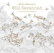 Image for Millie Marotta's Wild Savannah : a colouring book adventure