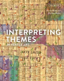 Image for Interpreting themes in textile art