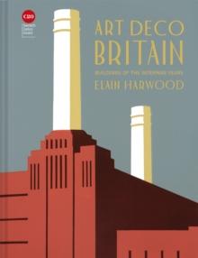 Image for Art deco Britain  : buildings of the interwar years