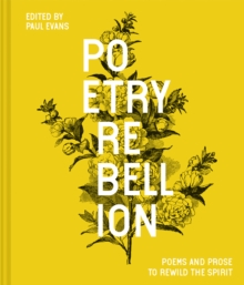 Image for Poetry rebellion  : poems and prose to rewild the spirit