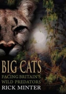 Image for Big cats  : facing Britain's wild predators