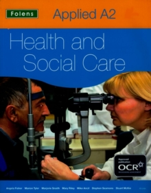 Applied Health & Social Care: A2 Student Book for OCR
