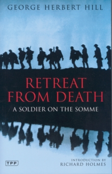 Image for Retreat from death  : a soldier on the Somme