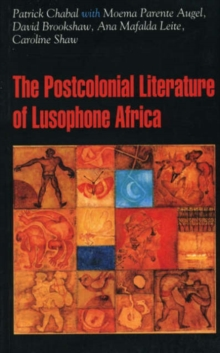 Image for The post-colonial literature of Lusophone Africa