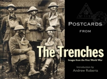 Image for Postcards from the Trenches : Images from the First World War