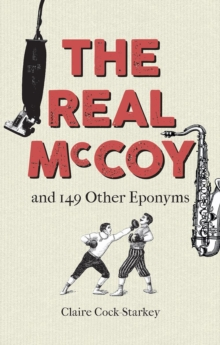 Image for The real McCoy and 149 other eponyms