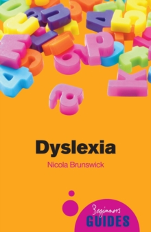 Image for Dyslexia  : a beginner's guide