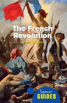 Image for The French Revolution  : a beginner's guide