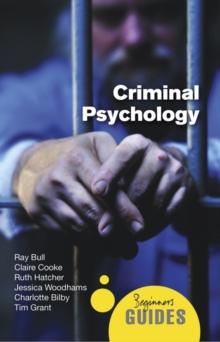 Image for Criminal psychology  : a beginner's guide