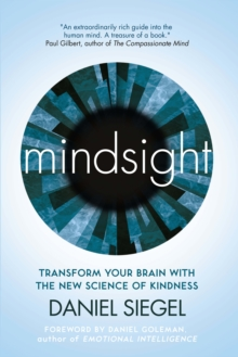 Image for Mindsight  : transform your brain with the new science of empathy