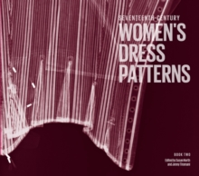 Image for Seventeenth-century women's dress patternsBook one