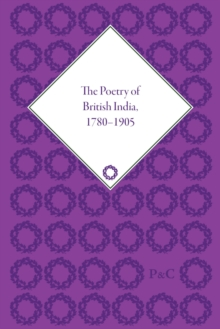 Image for The poetry of British India, 1780-1905