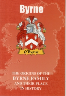 Image for Byrne : The Origins of the Byrne Family and Their Place in History