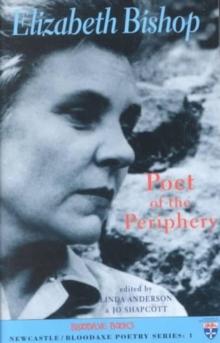 Image for Elizabeth Bishop  : poet of the periphery