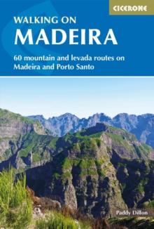 Image for Walking on Madeira  : 60 mountain and levada routes on Madeira and Porto Santo