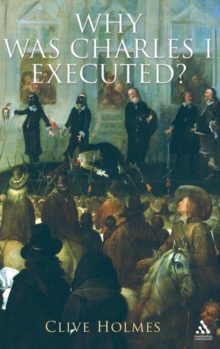 Image for Why was Charles I executed?