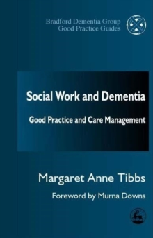 Image for Social work and dementia  : good practice and care management