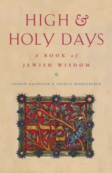 Image for High and holy days  : a book of Jewish wisdom