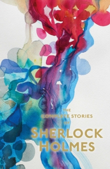 Image for Sherlock Holmes: The Complete Stories