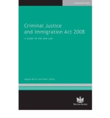 Image for Criminal Justice and Immigration Act 2008  : a guide to the new law