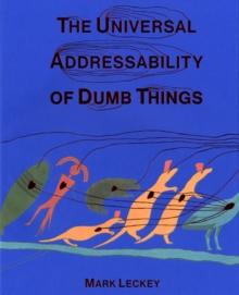 Universal Addressability of Dumb Things