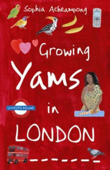 Image for Growing yams in London