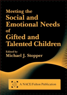 Image for Meeting the social and emotional needs of gifted and talented children
