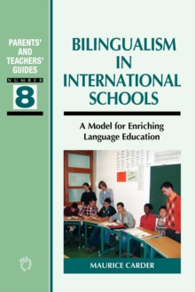 Image for Bilingualism in international schools  : a model for enriching language education