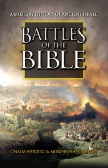 Image for Battles of the Bible  : a military history of ancient Israel