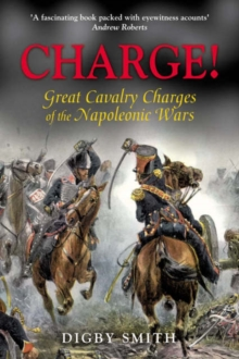 Image for Charge!  : great cavalry charges of the Napoleonic Wars