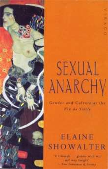 Image for Sexual Anarchy : Gender and Culture at the Fin de Siecle