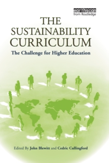 Image for The sustainability curriculum  : the challenge for higher education