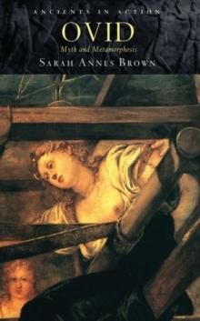 Image for Ovid  : myth and metamorphosis