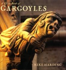 Image for A little book of gargoyles