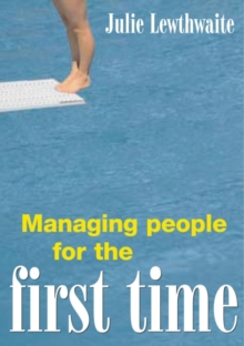 Image for Managing people for the first time  : gaining commitment and improving performance